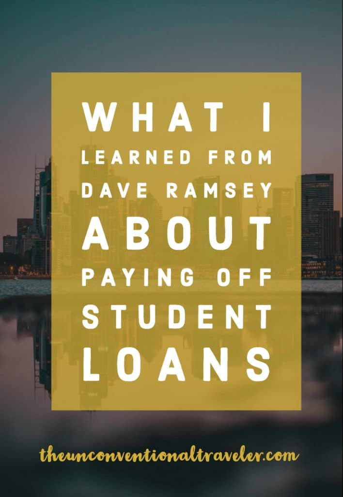 What I Learned From Dave Ramsey About Paying off Student Loans