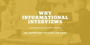 What are informational interviews | why informational interviews are important to your job hunt
