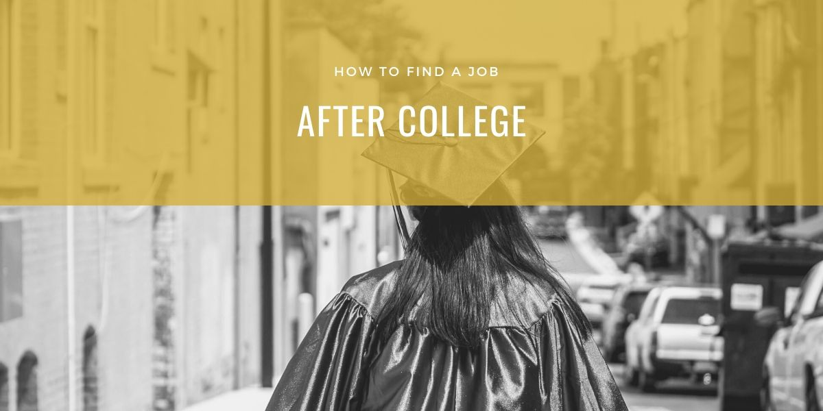How to Find a Job After College