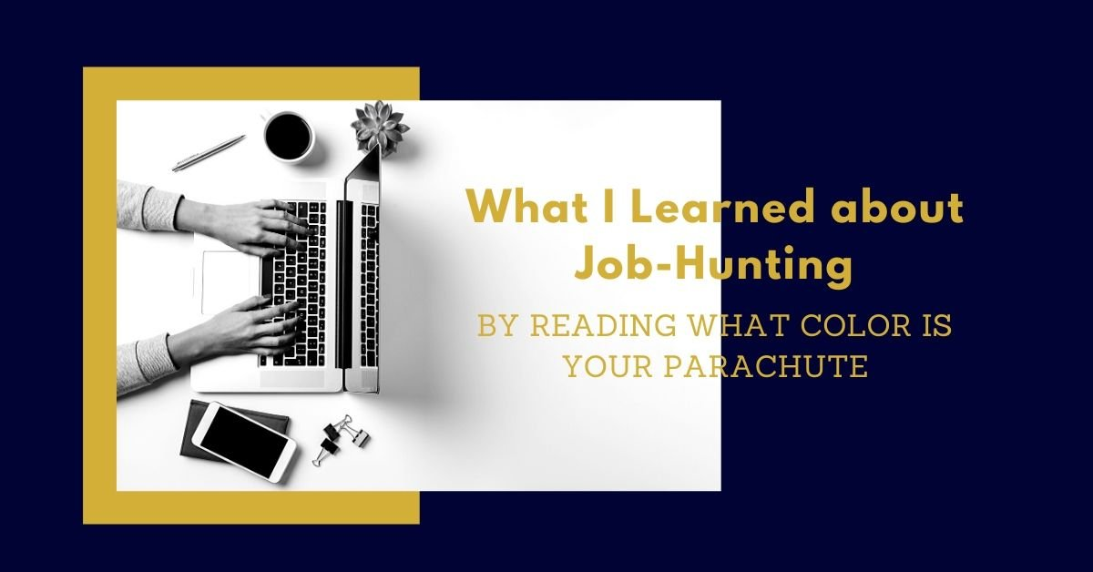 What I Learned about job-hunting by reading What Color is Your Parachute