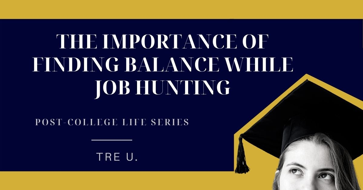 Job-hunting Tip for New Graduates — Find Balance