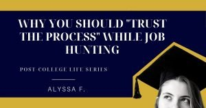 why you should trust the process while job hunting