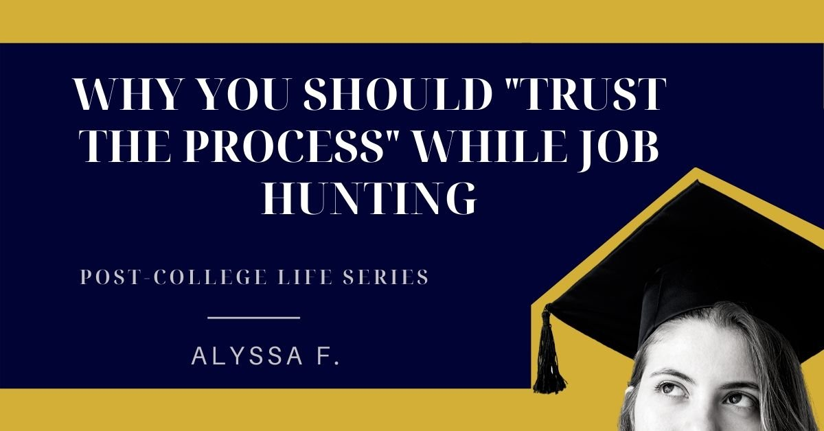 """Why you should """"trust the process"""" while job hunting"""
