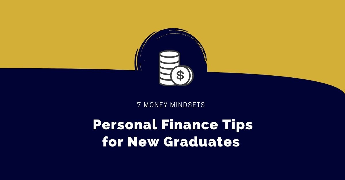 7 personal finance tips for new graduates